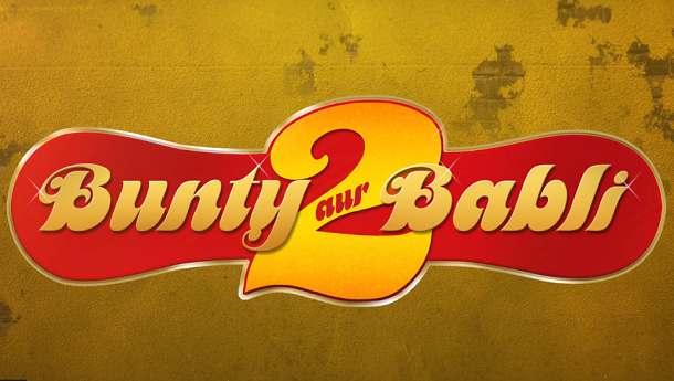 Nostalgia Alert: Bunty Aur Babli 2 keeps the same logo as the first film!